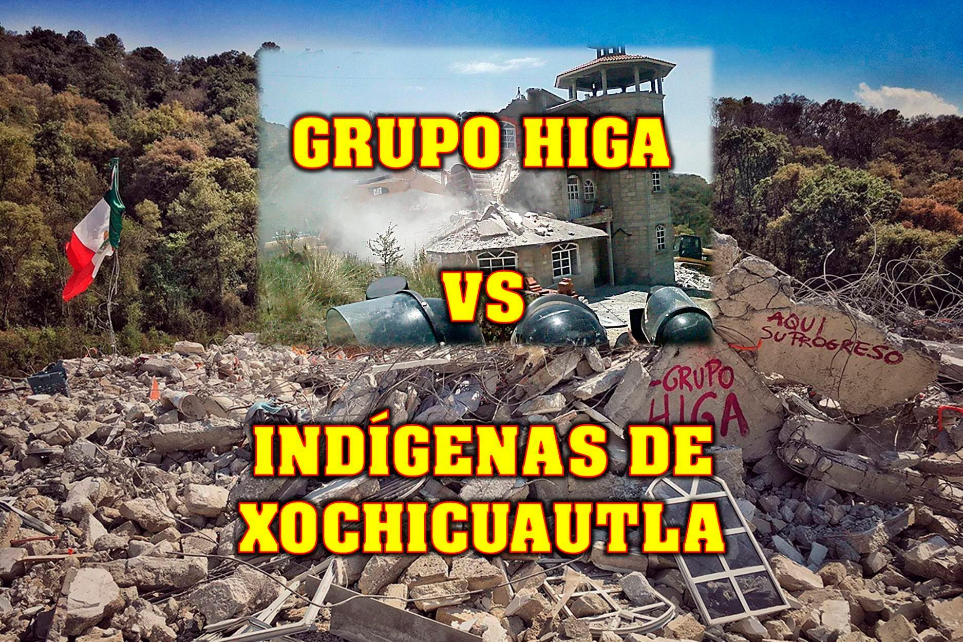 grupo-higa-contra-xochicuautla-edomex